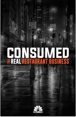 Consumed: The Real Restaurant Business: Season 1