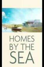Homes By The Sea: Season 1