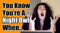 You Know You're A Night Owl When...