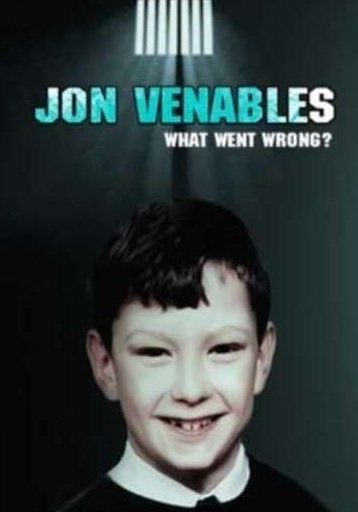 Jon Venables: What Went Wrong?