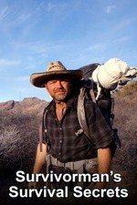 Survivorman's Survival Secrets: Season 1
