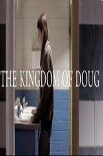The Kingdom Of Doug