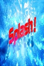 Splash!: Season 1