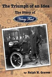 The Story Of Henry Ford