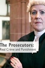 The Prosecutors: Real Crime And Punishment: Season 1
