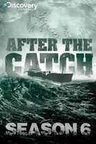 After The Catch: Season 6
