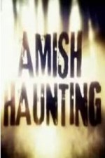 Amish Haunting; Season 1