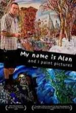 My Name Is Alan, And I Paint Pictures
