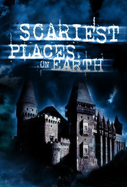 Scariest Places On Earth: Season 1