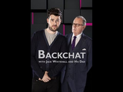 Backchat With Jack Whitehall And His Dad: Season 1