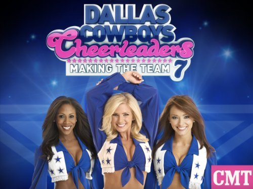 Dallas Cowboys Cheerleaders: Making The Team: Season 5