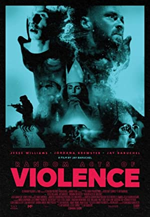 Random Acts Of Violence 2019