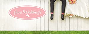 June Weddings Preview Special