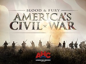 Blood And Fury: America's Civil War: Season 1