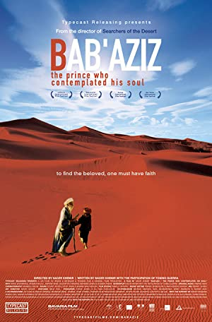 Bab'aziz: The Prince That Contemplated His Soul