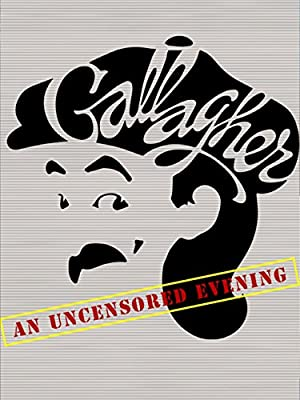 Gallagher: An Uncensored Evening