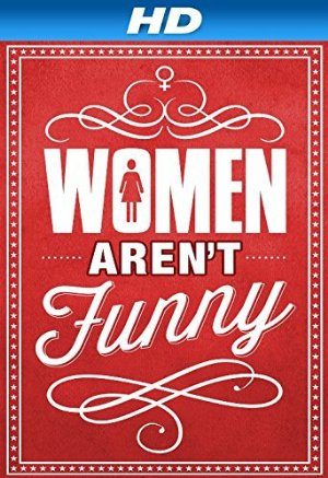 Women Aren't Funny