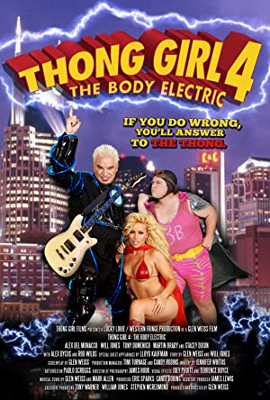 Thong Girl 4: The Body Electric