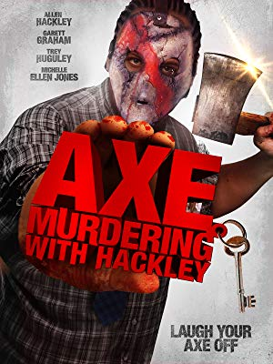 Axe Murdering With Hackley