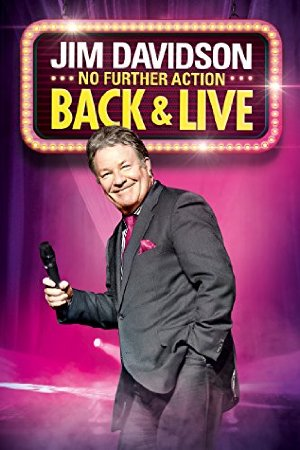 Jim Davidson Back & Live: No Further Action
