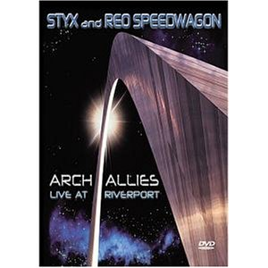 Styx And Reo Speedwagon: Arch Allies - Live At Riverport