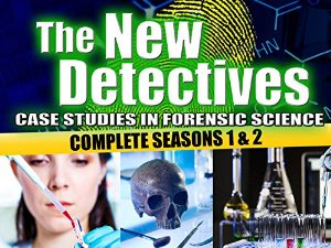 The New Detectives: Case Studies In Forensic Science: Season 3