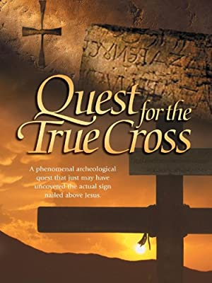 The Quest For The True Cross