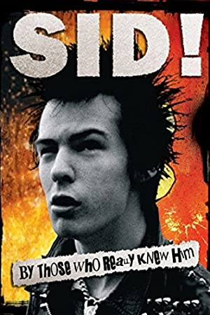Sid! By Those Who Really Knew Him