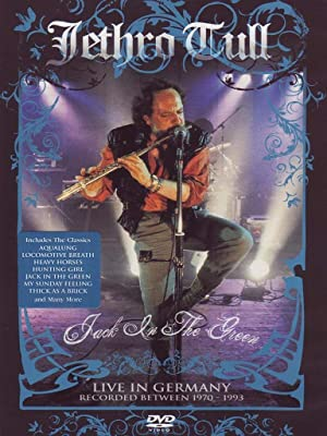 Jethro Tull: Jack In The Green - Live In Germany 1970-93