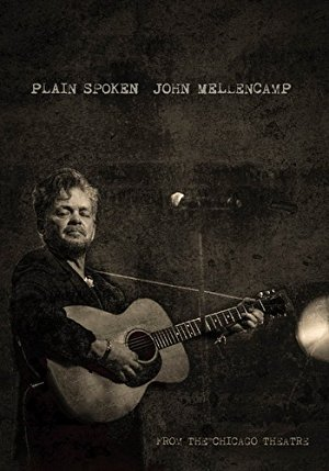 John Mellencamp: Plain Spoken Live From The Chicago Theatre