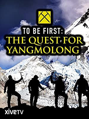 To Be First: The Quest For Yangmolong