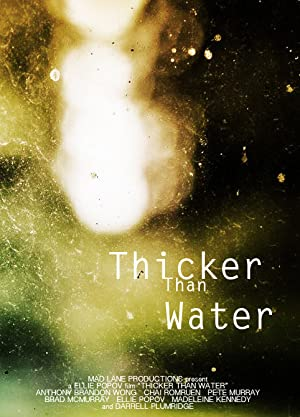 Thicker Than Water 2018