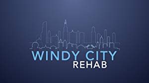 Windy City Rehab: Season 1