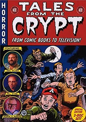 Tales From The Crypt: From Comic Books To Television