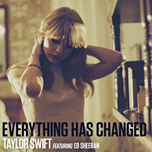 Taylor Swift: Everything Has Changed
