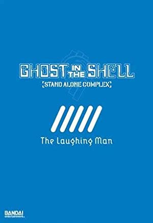 Ghost In The Shell: Stand Alone Complex - The Laughing Man (sub)