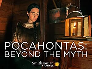 Pocahontas: Beyond The Myth