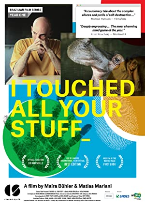 I Touched All Your Stuff