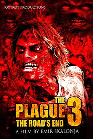 The Plague 3: The Road's End