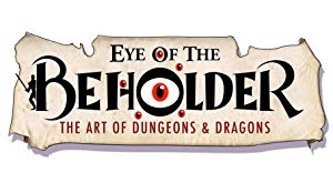 Eye Of The Beholder: The Art Of Dungeons & Dragons