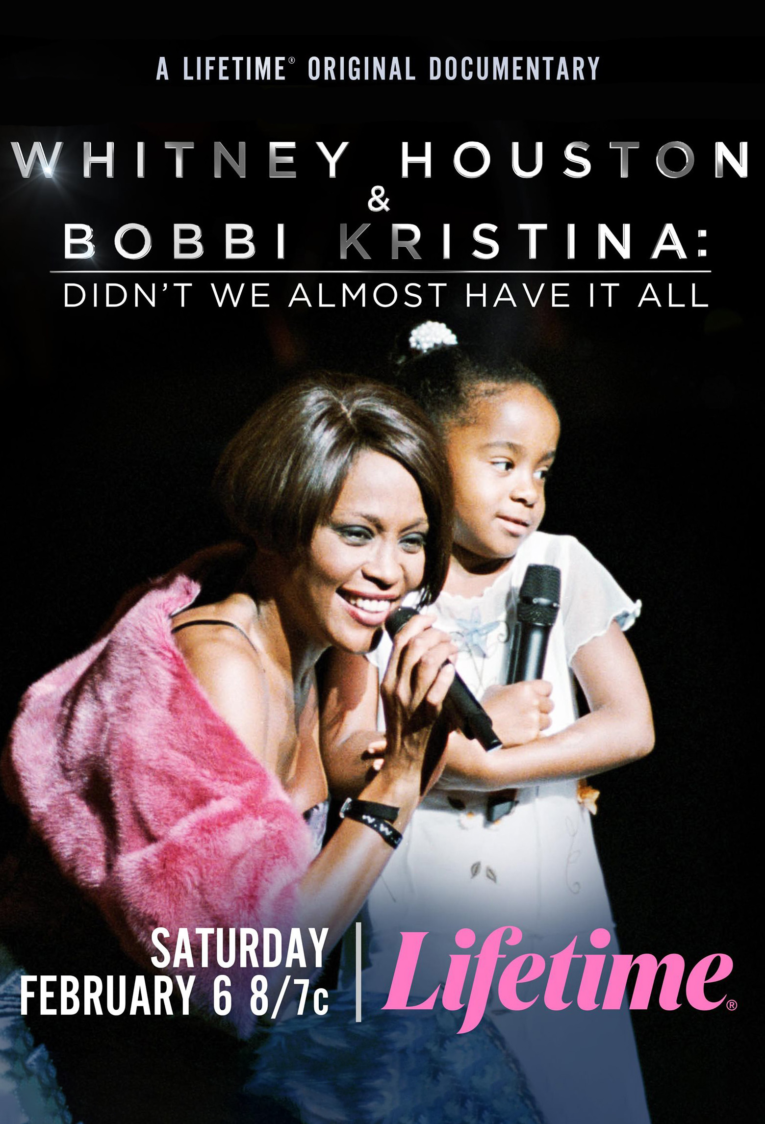 Whitney Houston & Bobbi Kristina: Didn't We Almost Have It All 2021