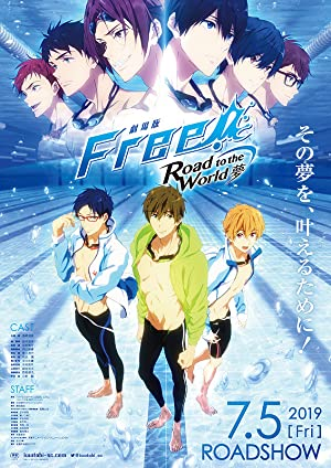 Free! Movie 3 Road To The World - Yume (sub)