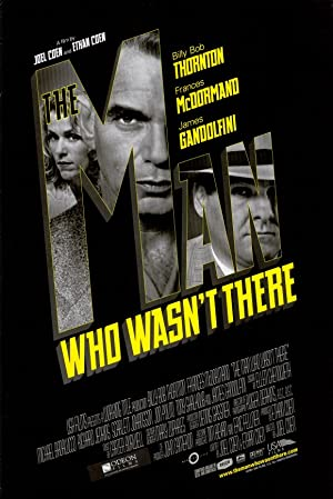 The Man Who Wasn't There 2001