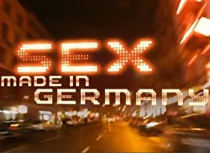 Sex: Made In Germany