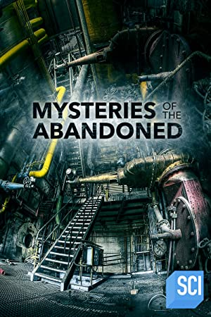 Mysteries Of The Abandoned: Season 7