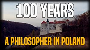 The 100 Year March: A Philosopher In Poland