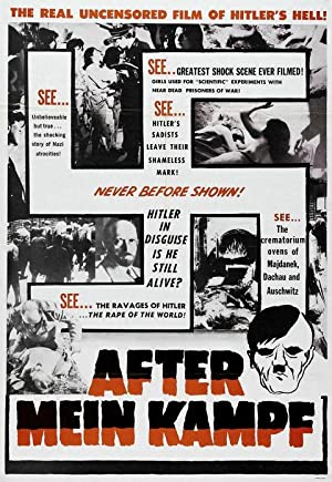 After Mein Kampf?: The Story Of Adolph Hitler