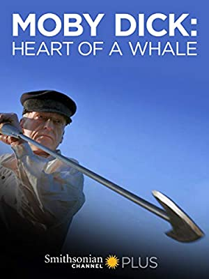 Moby Dick: Heart Of A Whale