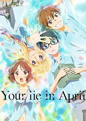 Your Lie In April 2015