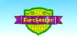 The Furchester Hotel: Season 2